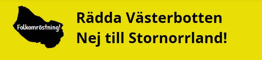 Nu går startskottet för namninsamlingen om Rädda Västerbotten – Nej till Stornorrland